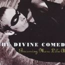 The Divine Comedy Album - Becoming More Like Alfie