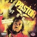 Pastor Troy Album - Stay Tru