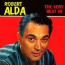 Robert Alda - The Very Best Of