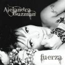 Alejandra Guzmán - Fuerza