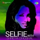 Shreya Ghoshal - Selfie with Shreya Ghoshal