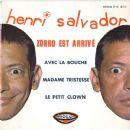 Henri Salvador - Zorro Est Arrivé / Avec La Bouche
