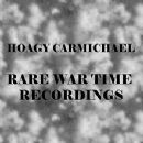 Rare War Time Recordings