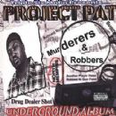 Project Pat Album - Murderers & Robbers