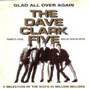 Glad All Over Again (Thirty Five Solid Gold Hits - A Selection Of The DC5's 50 Million Sellers)