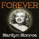 Marilyn Monroe - Forever Marilyn Monroe