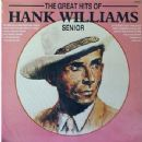 The Great Hits Of Hank Williams Snr.