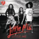 Little Mix - Little Me