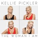 The Woman I Am - Kellie Pickler - Kellie Pickler