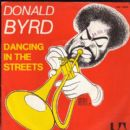 Donald Byrd - Dancing In The Street / Dance Band