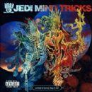 Jedi Mind Tricks - Servants In Heaven, Kings In Hell