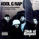 Kool G. Rap - Click Of Respect