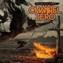 Channel Zero - Feed'em With a Brick