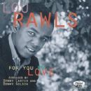 Lou Rawls - For You My Love