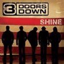 3 Doors Down - Shine