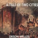 Orson Welles - Charles Dickens: A Tale of Two Cities