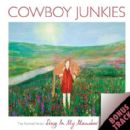Cowboy Junkies - The Nomad Series, Volume 3: Sing in My Meadow: Bonus Tracks EP