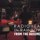 In Rainbows - From The Basement