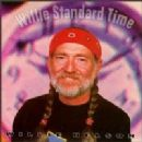 Willie Nelson - Willie Standard Time