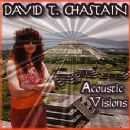 David T. Chastain - Acoustic Visions