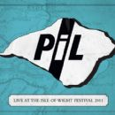 Public Image Ltd. - Live at the Isle of Wight Festival 2011