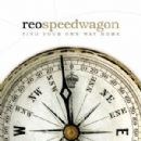 REO Speedwagon - Find Your Own Way Home