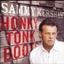 Sammy Kershaw - Honky Tonk Boots