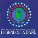 The Story of The Moody Blues: Legend of a Band