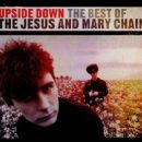 Upside Down: Very Best Of Jesus & Mary Chain