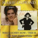 Marie Osmond - Who's Sorry Now / This Is The Way That I Feel