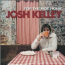 Josh Kelley - For the Short Ride Home