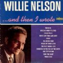 Willie Nelson - ... And Then I Wrote