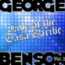 Live at the Casa Caribe Vol. 2 - George Benson