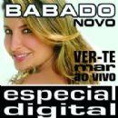 Babado Novo Album - Ver-Te Mar Ao Vivo