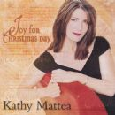 Kathy Mattea - Joy For Christmas Day