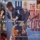 The Stray Cats - On The Tiles