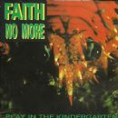 Faith No More - Play In The Kindergarten