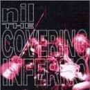 Nil Album - THE COVERING INFERNO