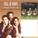 The O'Jays - Message in the Music / Travelin' at the Speed of Thought