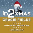 in2Christmas - Volume 1 - Gracie Fields