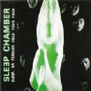 Sleep Chamber Album - Sleep, Or Forever Hold Your Piece