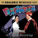 Brigadoon 1947 Original Broadway Cast Music and Lyrics By Alan Jay Lerner and Frederick Loewe - 454 x 454