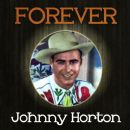 Forever Johnny Horton
