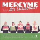 Mercy Me - MercyMe, It's Christmas