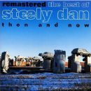 Remastered: The Best of Steely Dan, Then and Now