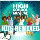High School Musical Album - High School Musical Hits Remixed