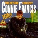 Connie Francis - The Return Concert: Live at Trump's Castle