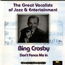 Bing Crosby - Don't Fence Me In