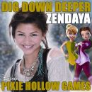 "Zendaya - Dig Down Deeper (From the film ""Pixie Hollow Games'')"