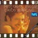 Chico Buarque Album - Meus Caros Amigos